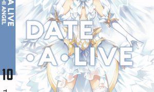 Date A Live – Tập 10 – Tobiichi Angel